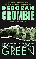 Leave the Grave Green (Duncan Kincaid/Gemma James Novels) Cover