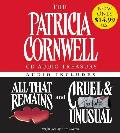 The Patricia Cornwell CD Audio Treasury: Audio Includes All That Remains and Cruel & Unusual (Kay Scarpetta Mysteries)