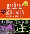 The Barbara Michaels CD Audio Treasury: Audio Includes Other Worlds/The Dancing Floor