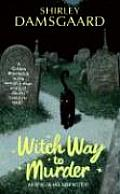 Witch Way To Murder Cover