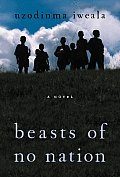 Beasts of No Nation: A Novel Cover