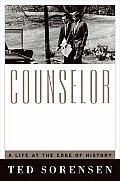 Counselor A Life At The Edge Of History
