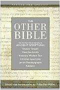 Other Bible Jewish Pseudepigrapha Christian Apocrypha Gnostic Scriptures Kabbalah Dead Sea Scrolls