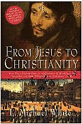 From Jesus To Christianity (04 Edition)
