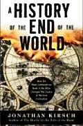 A History of the End of the World: How the Most Controversial Book in the Bible Changed the Course of Western Civilization Cover