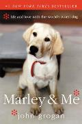 Marley & Me: Life and Love with the World's Worst Dog Cover