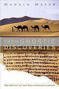Gnostic Discoveries The Impact Of The