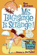 My Weird School 08 Ms Lagrange Is Strange