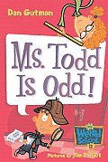 My Weird School #12: Ms. Todd Is Odd! Cover