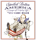 Spoiled Rotten America Outrages Cd