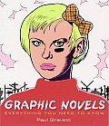 Graphic Novels: Everything You Need to Know Cover