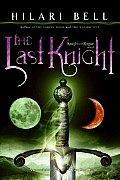 Knight & Rogue 01 Last Knight