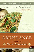 Abundance, a Novel of Marie Antoinette (P.S.) Cover