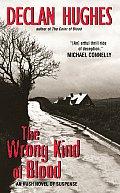 Wrong Kind of Blood An Irish Novel of Suspense