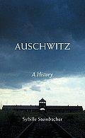 Auschwitz A History