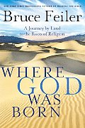 Where God Was Born LP: A Journey by Land to the Roots of Religion (Large Print)