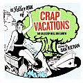 The Idler book of crap vacations; 50 tales of hell on earth