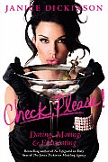 Check, Please!: Dating, Mating, & Extricating