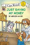 Just Saving My Money (My First I Can Read Little Critter's - Level Pre1)