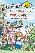 Just Critters Who Care (Mercer Mayer's Little Critter)