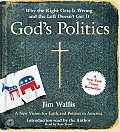 Gods Politics: Why the Right Gets It Wrong and the Left Doesn't Get It