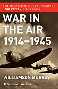 War in the Air 1914 1945
