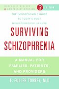 Surviving Schizophrenia: A Manual for Families, Patients, and Providers Cover