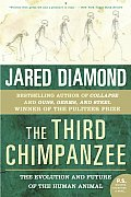 The Third Chimpanzee: The Evolution and Future of the Human Animal (P.S.) Cover