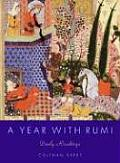 Year With Rumi Daily Readings From Poems