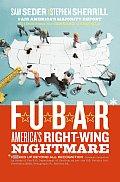Fubar Americas Right Wing Nightmare - Signed Edition