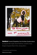Revolution Will Be Accessorized Blackbook Presents Dispatches from the New Counterculture