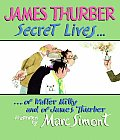 Secret Lives of Walter Mitty & of James Thurber
