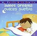 Sweet Dreams/Dulces Suenos (My Family: Mi Familia) Cover