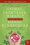 Animal, Vegetable, Miracle: A Year of Food Life (P.S.) Cover