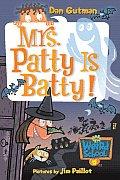 Mrs. Patty Is Batty!