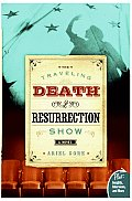 Traveling Death & Resurrection Show