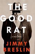 Good Rat A True Story