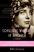 The Loveliest Woman in America Signed Edition