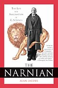 Narnian The Life & Imagination Of C S Lewis