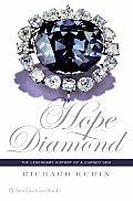 Hope Diamond: The Legendary History of a Cursed Gem