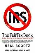 FairTax Book Saying Goodbye to the Income Tax & the IRS