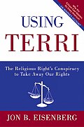 Using Terri The Religious Rights Conspir