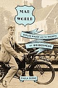 Mad World Evelyn Waugh & the Secrets of Brideshead