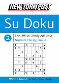 New York Post Su Doku 2: The Official Utterly Addictive Number-Placing Puzzle