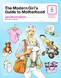 Modern Girls Guide To Motherhood