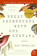 Brief Encounters with Che Guevara Stories