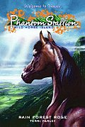 Phantom Stallion: Wild Horse Island #03: Rain Forest Rose