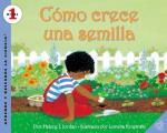 How a Seed Grows (Spanish Edition): Como Crece Una Semilla (Aprende y Descubre La Ciencia)
