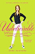 Pretty Little Liars #04: Unbelievable Cover