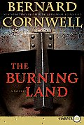 The Burning Land (Large Print)